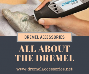 All About the Dremel