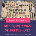 Different Kinds of Dremel Bits