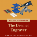 The Dremel Engraver