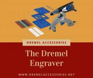 The Dremel Engraver