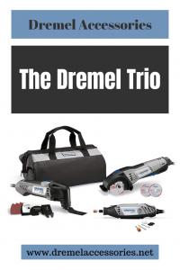 The Dremel Trio