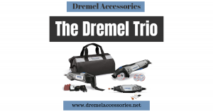 The Dremel Trio