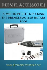 Some Helpful Tips in Using the Dremel 8200-2/28 Rotary Tool